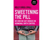 Контрацептивы контролируют женщин, убеждена писательница Холли Григг-Сполл